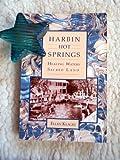 Harbin Hot Springs, Ellen J. Klages, 0944202012