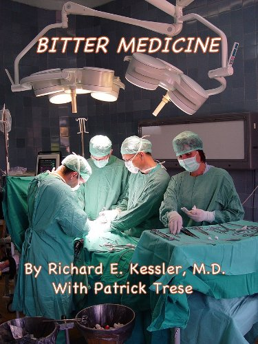 BITTER MEDICINE: What I've Learned and Teach about Malpractice Lawsuits (And How to Avoid Them)