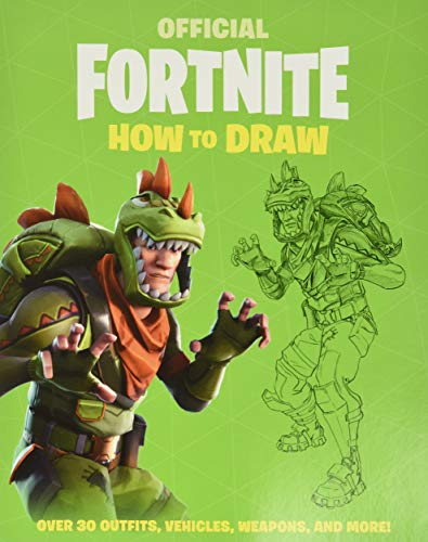 FORTNITE (Official): How to Draw (Official Fortnite Books) Paperback – Illustrated, July 23, 2019
