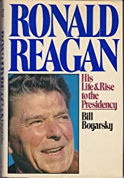 Ronald Reagan, his life and rise to the Presidency