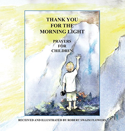 Thank You For The Morning Light: Prayers For Children ()
