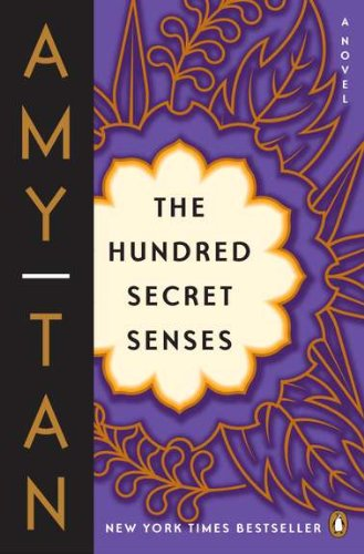The Hundred Secret Senses by Amy Tan
