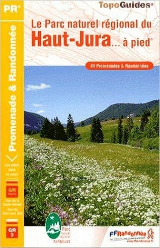 Ebooks téléchargement gratuit Le Parc naturel régional du Haut-Jura à pied FB2