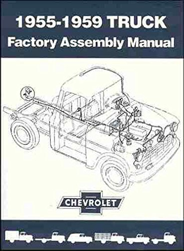 1955, 1956, 1957, 1958, 1959 CHEVY & GMC TRUCK and PICKUP FACTORY ASSEMBLY INSTRUCTION MANUAL - INCLUDING: Stakebed, Suburban, Blazer, Jimmy, C10, C20, C30, C1500, C2500, C3500, K5, K10, K20, K30, K1500, K2500, K3500 - CHEVROLET 55
