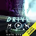 Drive Hörbuch von Kate Stewart Gesprochen von: Ava Erickson