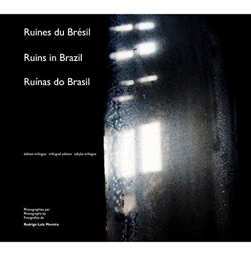 Download Ruines du Brésil Ruins in Brazil Ruínas do Brasil (English/French/Portuguese) pdf
