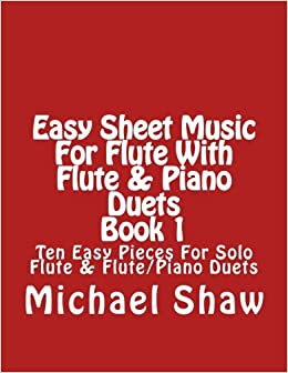 Amazoncom Easy Sheet Music For Flute With Flute Piano