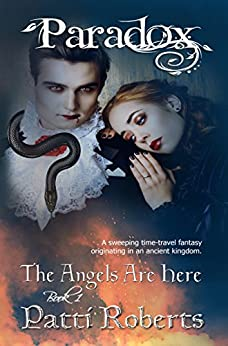 Paradox - The Angels Are Here (Paradox series Book 1) by [Roberts, Patti]