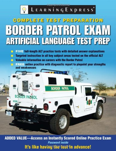 Border Patrol Exam: Artificial Language Test Prep by Brand: LearningExpress, LLC