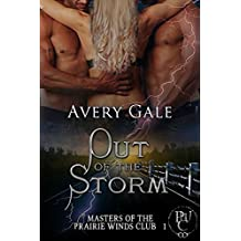 Out of the Storm (Masters of the Prairie Winds Club Book 1)