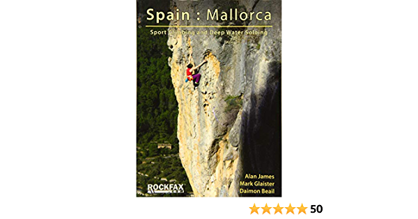 Mallorca: Sport Climbing and Deep Water Soloing. Rockfax ...