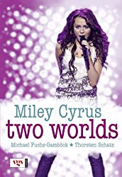 Miley Cyrus - Two Worlds