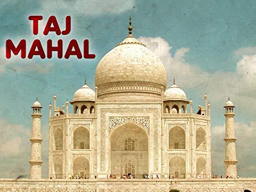 Clip: Unbox World - Taj Mahal