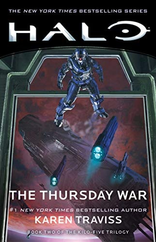 HALO: The Thursday War: Book Two of the Kilo-Five -