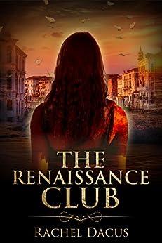 The Renaissance Club by [Dacus, Rachel]