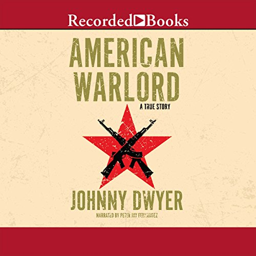 American Warlord: A True Story by Recorded Books
