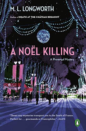 A Noël Killing (A Provençal Mystery Book 8) by [Longworth, M. L.]