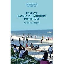 Le Kenya dans la 3è révolution touristique