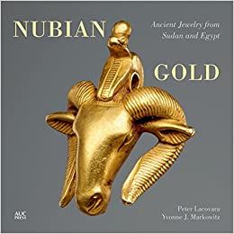 cover image Nubian Gold: Ancient Jewelry from Sudan and Egypt
