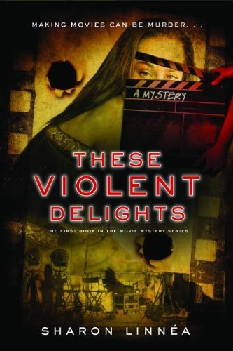Overnight Price Cuts on Novels & Nonfiction in Today's Kindle Daily Deals  Spotlight Deal: Sharon Linnea's These Violent Delights (Movie Mystery Series)