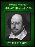Saemtliche Werke von William Shakespeare (Illustrierte)
