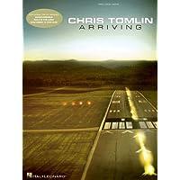 Chris Tomlin - Arriving