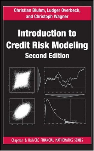 Introduction to Credit Risk Modeling, Second Edition (Chapman and Hall/CRC Financial Mathematics Series) (Credit Risk Modeling compare prices)