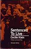 Sentenced to Live, Cecilie Klein, 0896040976