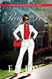 img - for You Get What You Pray For: Always Divas Series Book Three book / textbook / text book