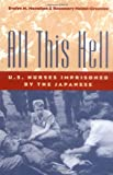 All This Hell, Evelyn M. Monahan and Rosemary Neidel-Greenlee, 0813121485