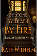 By Stone By Blade By Fire (A Barbara Holloway Novel Book 13) Kindle Edition