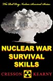 Nuclear War Survival Skills (Upgraded 2012 Edition), Cresson H. Kearny, 098132181X