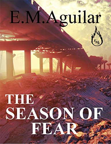 The Season of Fear (The Calling Chronicles Book 2) by [Aguilar, E.M.]