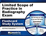 Limited Scope of Practice in Radiography Exam Flashcard Study System: Limited Scope Test Practice Questions & Review for the Limited Scope of Practice in Radiography Exam (Cards)