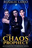The Chaos Prophecy: an Urban Fantasy Romance Novel (Elemental Guardians Book 2)