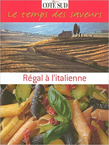 Amazon téléchargements gratuits ebooks REGAL A L'ITALIENNE en français PDF CHM ePub