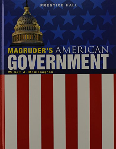 Magruders American Government 2011, Student Edition, Grade 11/12