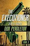 Death Squad (The Executioner)