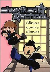 Shuriken School, Tome 8 : Ninjas contre démons