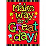 TREND ENTERPRISES INC. T-A67012 MAKE WAY FOR A GREAT DAY ARGUS POSTER by Trend Enterprises Inc