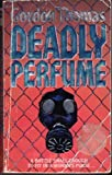Deadly Perfume, Gordon Thomas, 0061090840