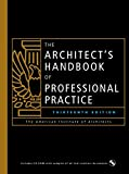 The Architect's Handbook of Professional Practice, 13th Ed.