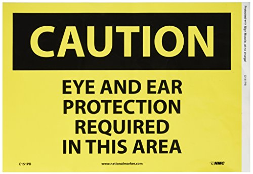 """NMC C151PB OSHA Sign, Legend """"CAUTION - EYE AND EAR PROTECTION REQUIRED IN THIS AREA"""", 14"""" Length x 10"""" Height, Pressure Sensitive Vinyl, Black on Yellow"""