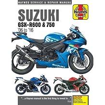 Suzuki GSX-R600 & GSX-R750 from 2006-2016 Haynes Repair Manual