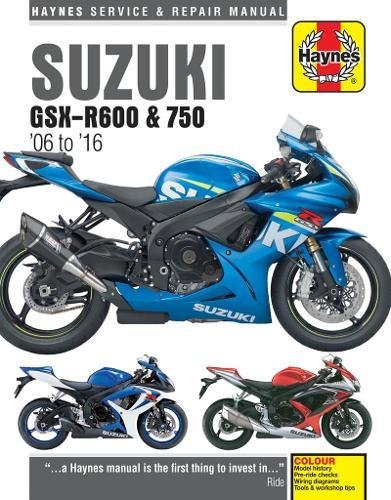 Motorcycle Rides 2016 - Suzuki GSX-R600 & GSX-R750 from 2006-2016 Haynes Repair Manual (Haynes Powersport)