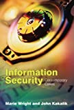 Information Sercurity, Marie A. Wright and John S. Kakalik, 0763738190