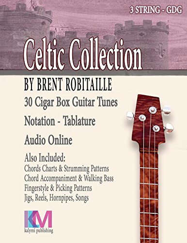 Celtic Collection: 30 Celtic Tunes for 3 String - 3 String Cigar Box Guitar Book