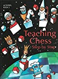 Teaching Chess, Step By Step Volume 3: Activities-Pete Tamburro