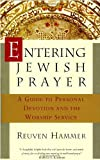 Entering Jewish Prayer, Reuven Hammer, 0805210229