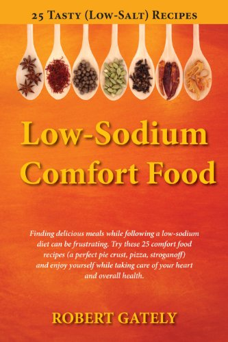 Low-Sodium Comfort Food by Robert Gately